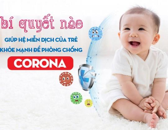 Bí quyết nào giúp hệ miễn dịch của trẻ khỏe mạnh trong tuần cao điểm dịch Corona?